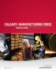 manufacturing sector profile - Calgary Economic Development