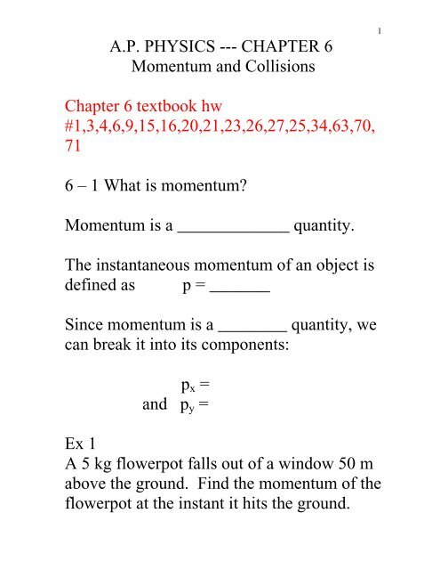 A P  PHYSICS --- CHAPTER 6 Momentum and Collisions Chapter 6