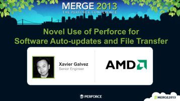 Novel Use of Perforce for Software Auto-updates and File Transfer