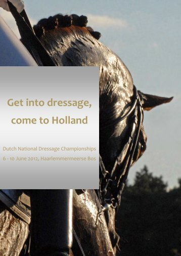 Get into dressage, come to Holland - NK Dressuur