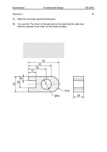 Examination Fundamental Design SS 2004 Exercise 1: B A) Mark ...