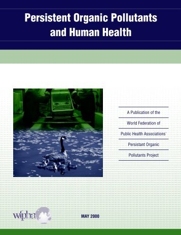 Persistent Organic Pollutants and Human Health - World Federation ...