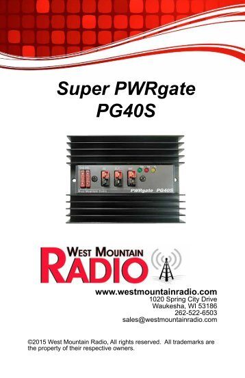 Super PWRgate PG40S Owner's Manual - West Mountain Radio
