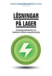 LÖSNINGAR PÅ LAGER - Energilagringstekniken och ... - Vinnova
