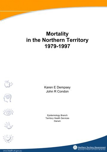 Mortality in the Northern Territory 1979-1997 - NT Health Digital ...