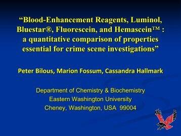 Blood-Enhancement Reagents, Luminol, Bluestar®, Fluorescein ...