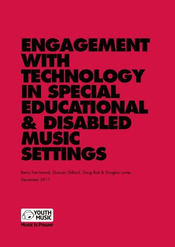 engagement with technology in special educational ... - Youth Music