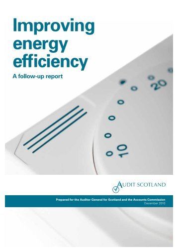 Improving energy efficiency: a follow-up report - Audit Scotland