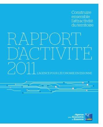 Rapport d'activités 2011 - Agence pour l'économie en Essonne