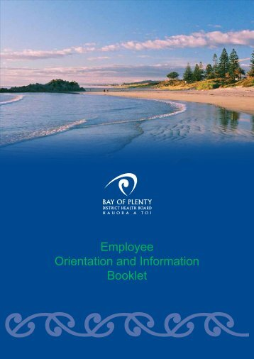 Orientation Booklet - the Bay of Plenty District Health Board