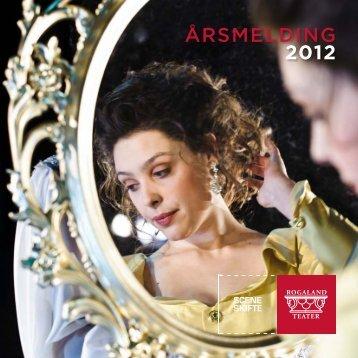 arsmeldinger2012 - Rogaland Teater