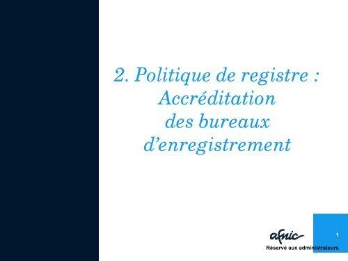 Présentation : accréditation des bureaux d'enregistrement - Afnic
