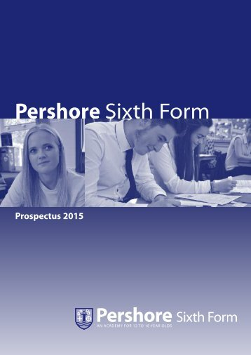 Sixth Form Prospectus 2013 - Pershore High School