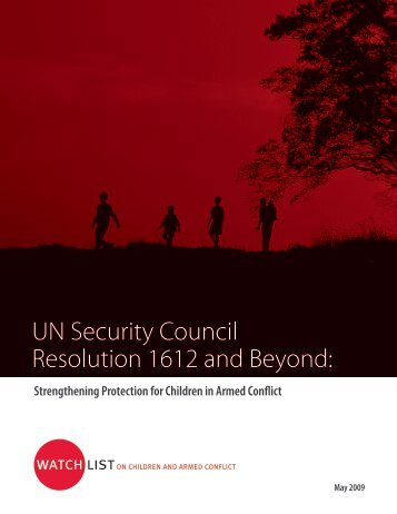 UN Security Council Resolution 1612 and Beyond: - Watchlist