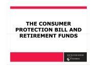 THE CONSUMER PROTECTION BILL AND RETIREMENT FUNDS ...