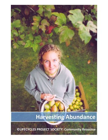 Harvesting Abundance - LifeCycles Project Society