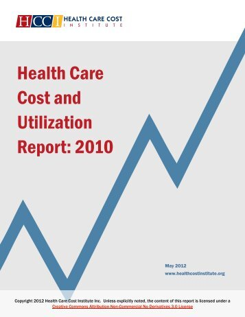 Health Care Cost and Utilization Report: 2010