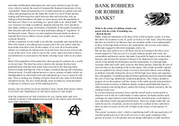 BANK ROBBERS OR ROBBER BANKS?