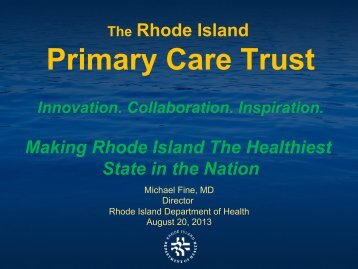 Primary Care Trust - State of Rhode Island: Healthcare Reform