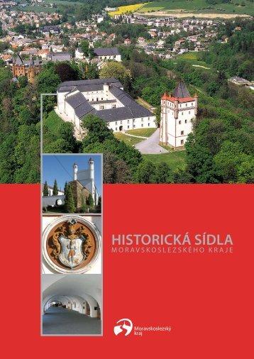 Historická sídla Moravskoslezský kraj (formát PDF; velikost 11,2 MB)