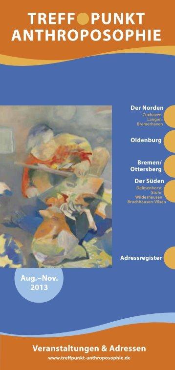 Aug. - Nov. 2013 - Treffpunkt Anthroposophie