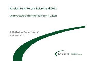 Kostentransparenz und Kosteneffizienz in der 2. Säule - c-alm