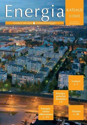 Energia- talous alkuvuonna s. 13 Tilastot s. 20 Uutiset s. 1 Energia ...