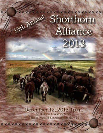 Shorthorn Alliance 2013 - Saskatchewan Shorthorn Association