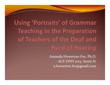 Howerton-Fox - Association of College Educators of the Deaf and ...