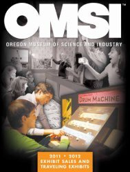 TRAVELING ExhIbITS - OMSI