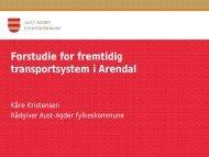 Forstudie for fremtidig transportsystem i Arendal - Arendal kommune
