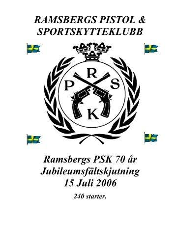 Resultat från jubileumsfälten 15/7 2006 - G-M Psk