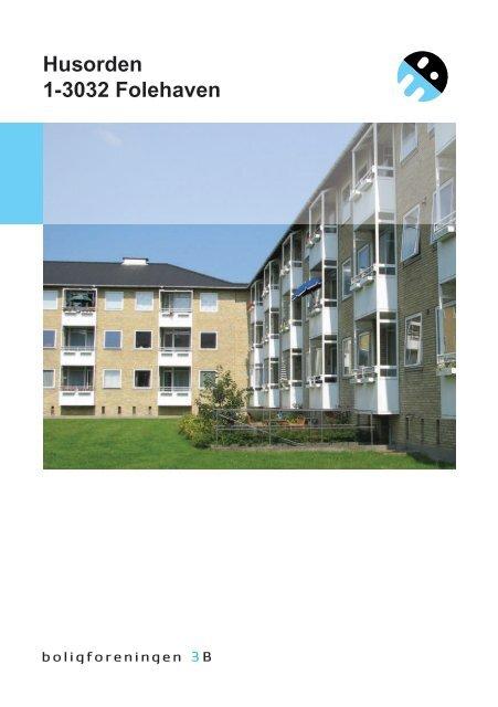 Husorden 1-3032 Folehaven - Boligforeningen 3B