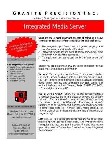 The Integrated Media Server - Granite Precision