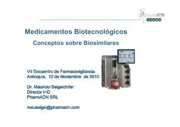 Medicamentos Biotecnológicos : conceptos sobre biosimilares
