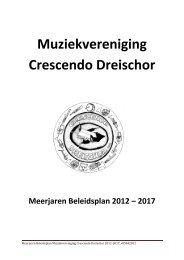 Meerjaren beleidsplan muziekvereniging Crescendo Dreischor ...