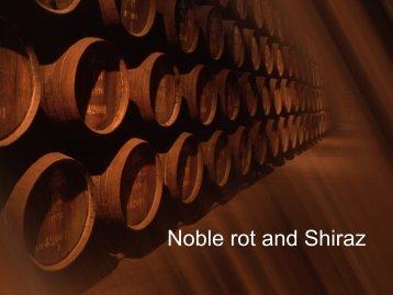 Noble rot and Shiraz