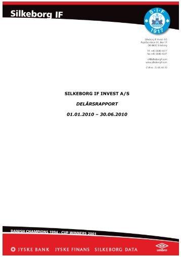 Delårsrapport for 1. halvår 2010 - Silkeborg IF fodbold