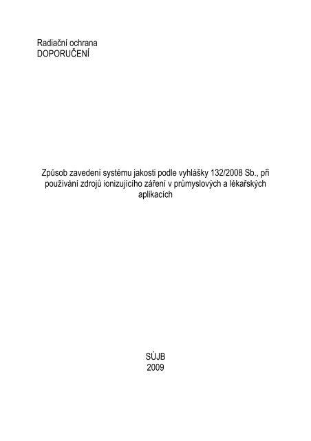Zavedení systému jakosti podle vyhlášky č. 132/2008 Sb. při ... - SÚJB