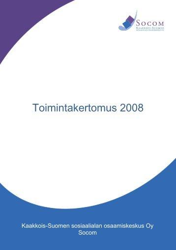 Toimintakertomus 2008 - Socom