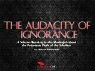 The Audacity of Ignorance. - Rawdah