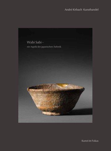 Wabi Sabi - - André Kirbach Kunsthandel Düsseldorf