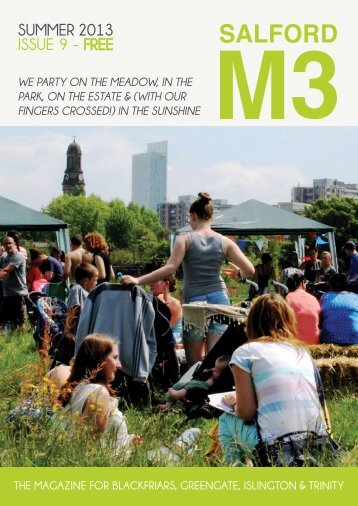 SUMMER 2013 ISSUE 9 - FREE - Salford M3 Magazine CIC
