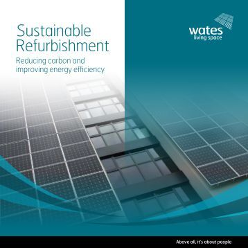 To download a pdf of our Sustainable Refurbishment ... - Wates