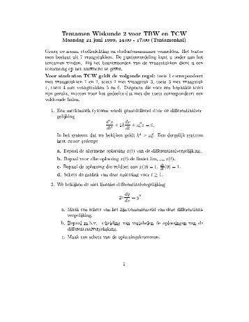 Tentamen Wiskunde 2 voor TBW en TCW Maandag 21 juni 1999, 14 ...