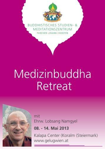 Medizinbuddha Retreat - She Drup Ling