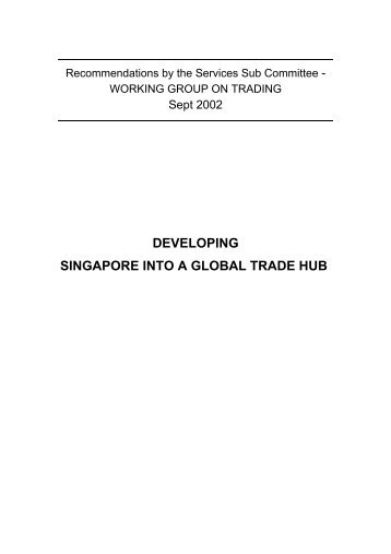 BLUEPRINT TO DEVELOP SINGAPORE INTO - Ministry of Trade ...