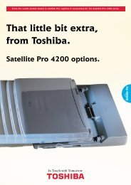 That little bit extra, from Toshiba. Satellite Pro 4200 options.