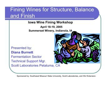 Fining Wines for Structure, Balance and Finish - Viticulture Iowa ...