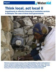 Think local, act local II: impediments to effective financing ... - WaterAid